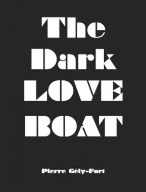 The Dark Love Boat