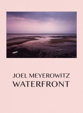 (Précommande) Joel Meyerowitz - Waterfront (Edition collector)