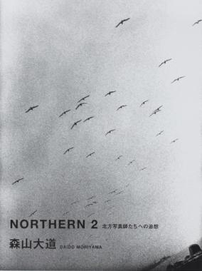 Daido Moriyama - Northern 2