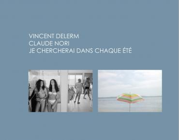 Vincent Delerm / Claude Nori - Je chercherai dans chaque été